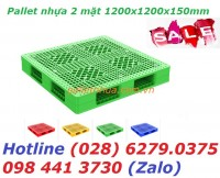 Pallet nhựa 1200x1200x150mm giá siêu tốt