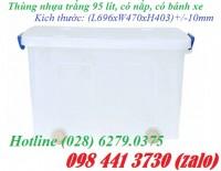 Thùng nhựa trắng 65 lít và 95 lít khuyến mãi