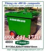 Thùng rác nhựa 480 lít composite bánh đúc