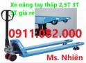Cung cấp xe nâng tay thấp 3 tấn giá rẻ cần thơ- lh 0911082000