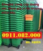 Phân phồi thùng rác 240 lit giá rẻ tại bình dương- thùng rác công nghiệp, thùng