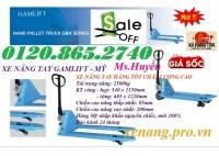 Xả hàng giá gốc xe nâng tay 2500kg hiệu Gamlift – Mỹ call 01208652740 – Huyền