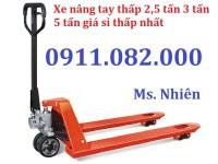 Xe nâng tay thấp 2 tấn 3 tấn 5 tấn giá rẻ- hàng nhập khẩu