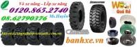 Bán vỏ xe nâng, lốp xe nâng, vỏ xe nâng bánh đặc, vỏ xe nâng bánh hơi, lốp đặc