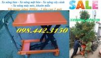 Xe nâng bàn 800kg, xe nâng bàn 1 tấn giảm giá sốc call 0984423150 – Huyền