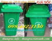 Thùng rác nhựa 240 lít nhựa HDPE nắp kín 2 bánh xe giá cực sốc call 0984423150