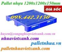 Pallet nhựa 1200x1200x150mm 3 đường thẳng giá cực sốc call 0984423150 – Huyền