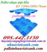 Pallet nhựa mặt liền 1200x1000x78mm giá cạnh tranh call 0984423150 Huyền