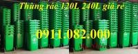 Giảm giá thùng rác 240 lít giá rẻ tại cần thơ- thùng rác mới 100‰- lh 0911082000