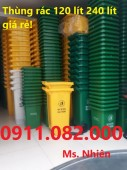 Cung cấp giá sỉ thùng rác 120 lít 240 lít số lượng lớn giá rẻ