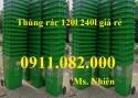 Giá rẻ thùng rác 240 lít tại hậu giang- Thùng rác 120 lít nắp kín có bánh xe- lh