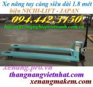 Xe nâng tay càng siêu dài 1800mm N20M-18 NICHI-LIFT