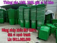 Vĩnh long- nơi sỉ lẻ thùng rác 120 lít 240 lít giá rẻ- Thùng rác chất lượng- lh