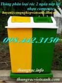 Sản xuất thùng phân loại rác 2 ngăn nắp lật nhựa composite giá siêu rẻ