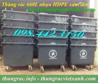 Thùng rác 660 lít nhựa hdpe giảm giá sốc siêu rẻ call 0984423150 – Huyền