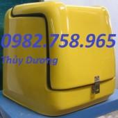 Thùng ship hàng, thùng chở hàng sau xe máy, thùng giữ nhiệt giá rẻ