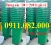 Chuyên sỉ lẻ thùng rác nhựa giá rẻ- thùng rác 120L 240L, thùng rác 2 ngăn- lh 09