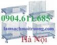 Lồng trữ hàng, lồng thép đựng hàng, cung cấp xe chuyển hàng hóa giá rẻ nhất