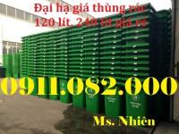 Chổ bán thùng rác 120 lít 240 lít giá rẻ nhất thị trường